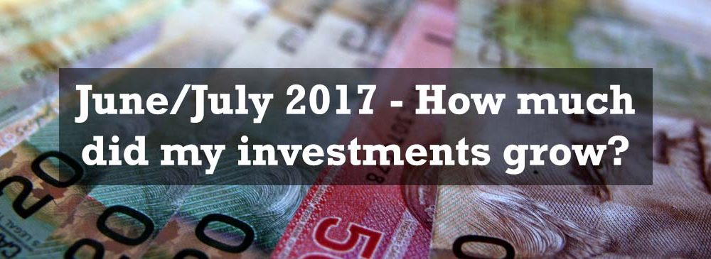 June-July 2017 - How much did my investments grow