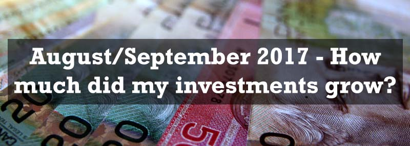 August-Septmeber 2017 - How much did my investments grow