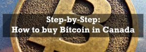 Step-by-Step: How to buy Bitcoin in Canada