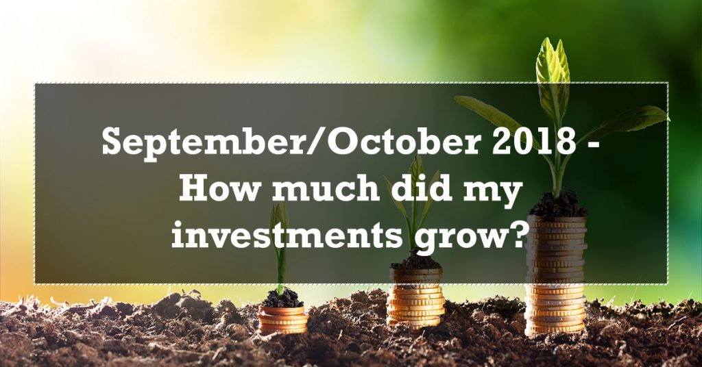 September October 2018 - How much did my investments grow