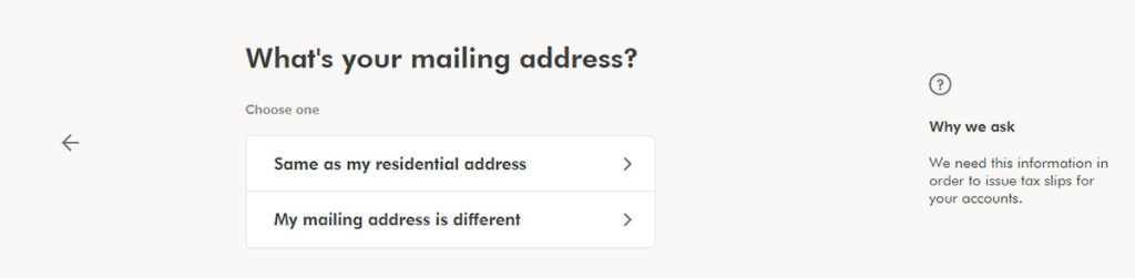 WealthSimple Signup - Step 1 - 10 - Mailing Address