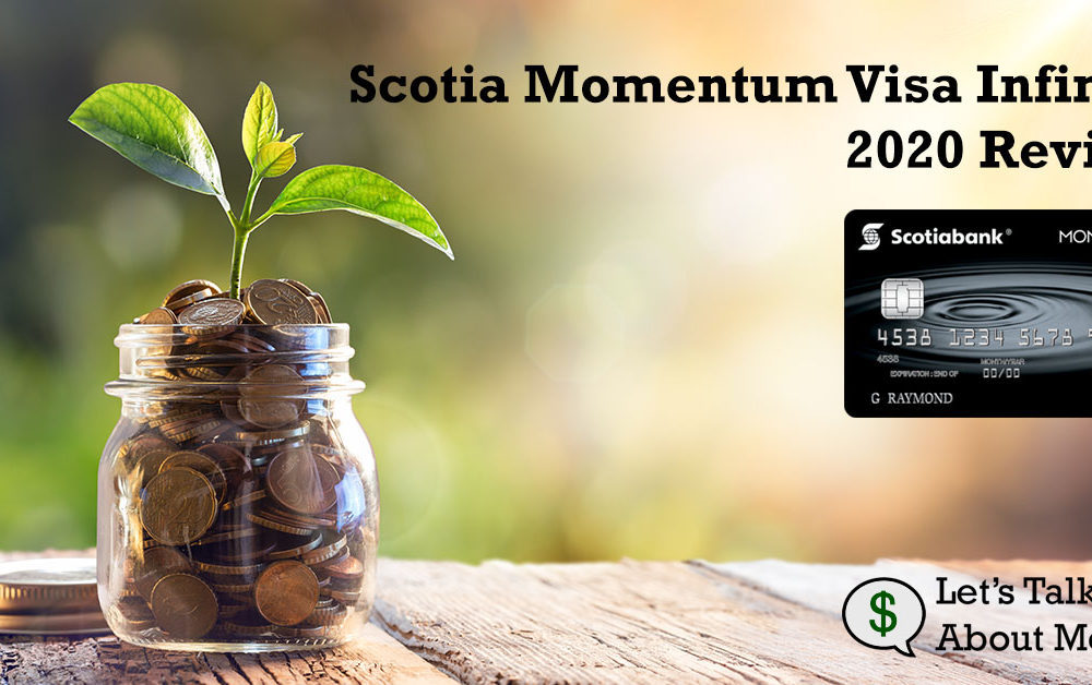 Scotia Momentum Visa Infinite Review Banner