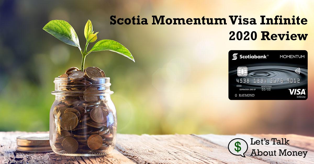 Scotia Momentum Visa Infinite Review 2020