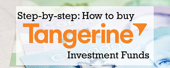 How to buy Tangerine Investment Funds