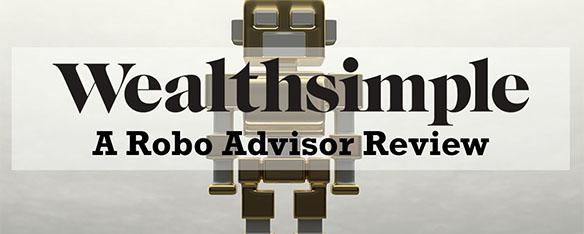 Wealthsimple Canada Robo Advisor Guides